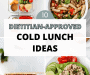 10 Cold Lunch Ideas for Work/School